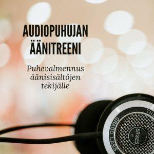 Audiopuhujan äänitreeni -verkkokurssi